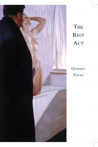 Geoffrey Young, THE RIOT ACT